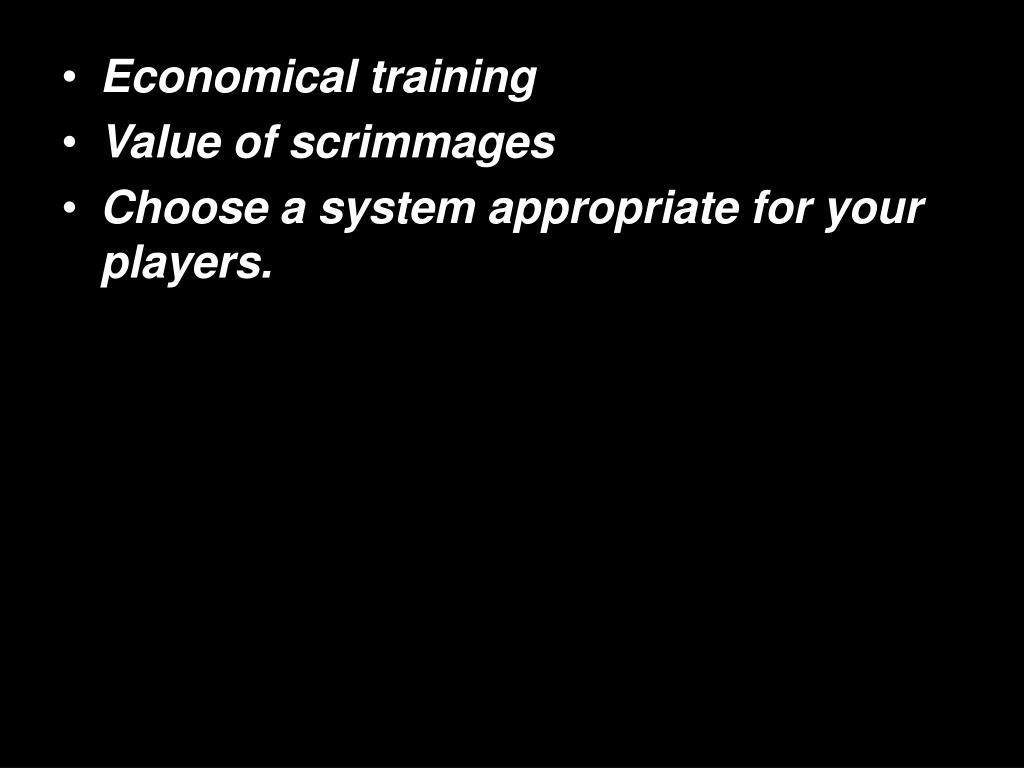 Economical training