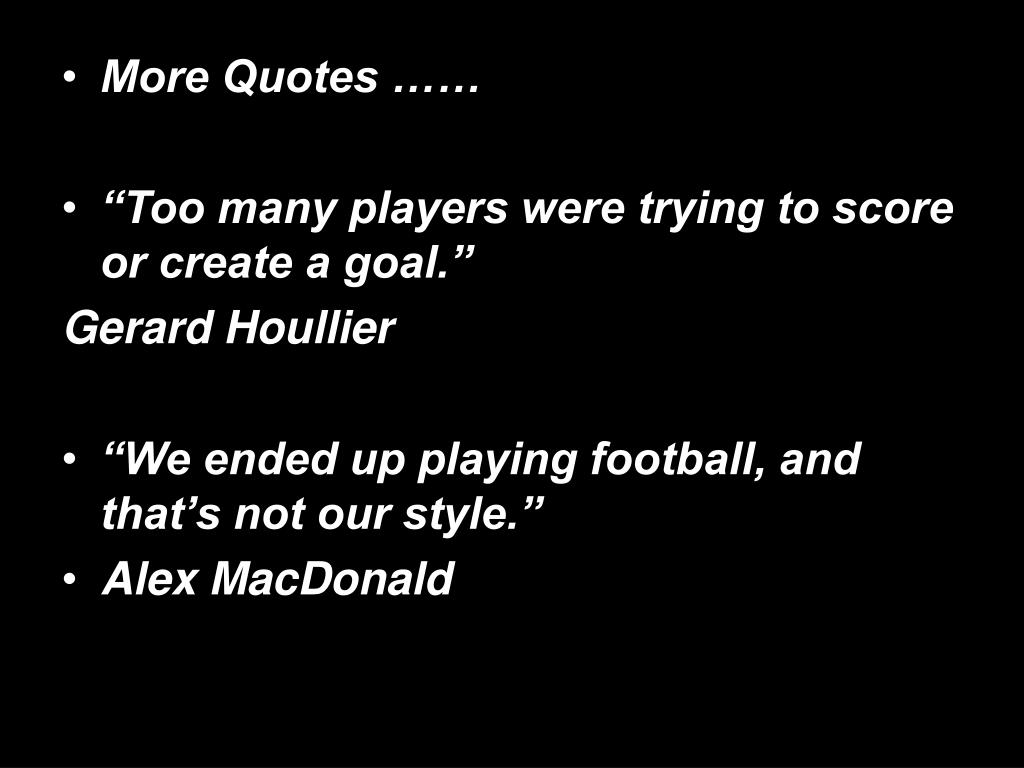 More Quotes ……