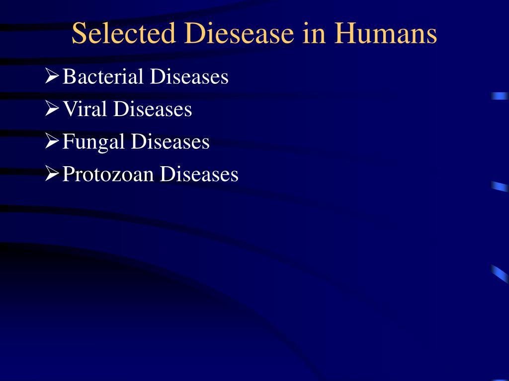 selected diesease in humans l.