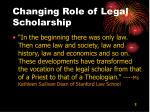 changing role of legal scholarship