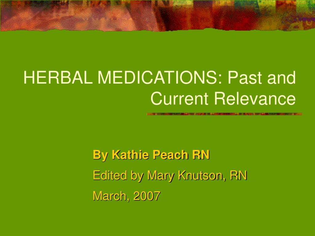 herbal medications past and current relevance l.