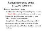 releasing unused seats 10 000 vouchers
