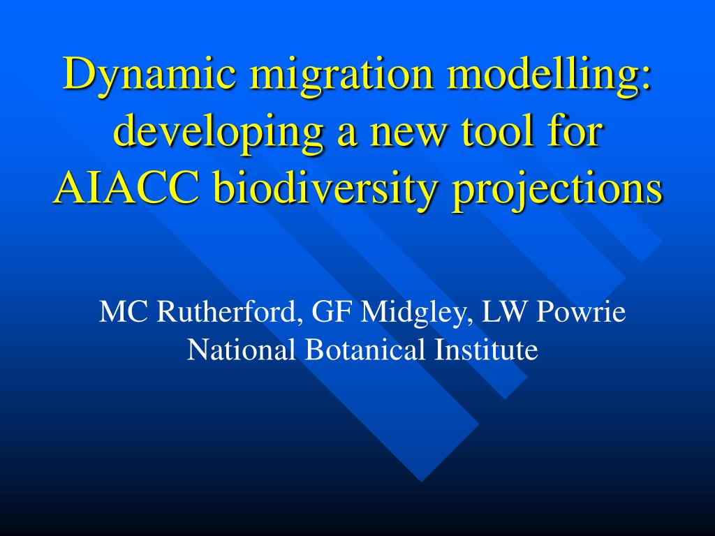 dynamic migration modelling developing a new tool for aiacc biodiversity projections l.