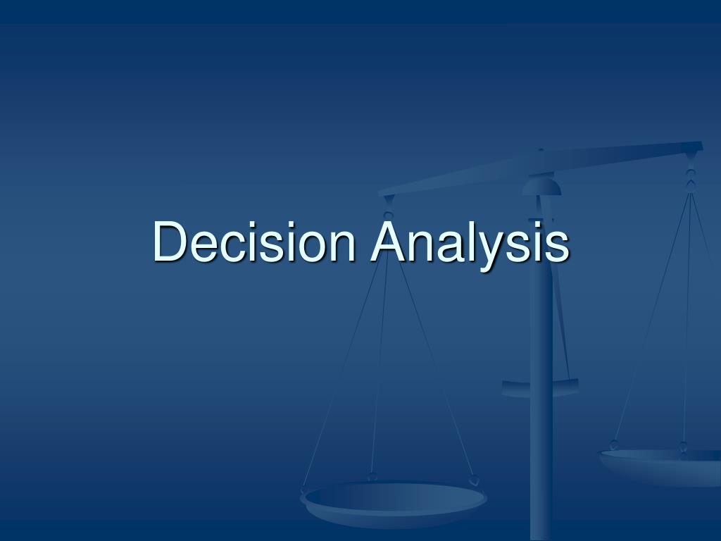 decision analysis l.
