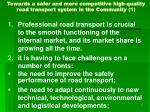 towards a safer and more competitive high quality road transport system in the community 1