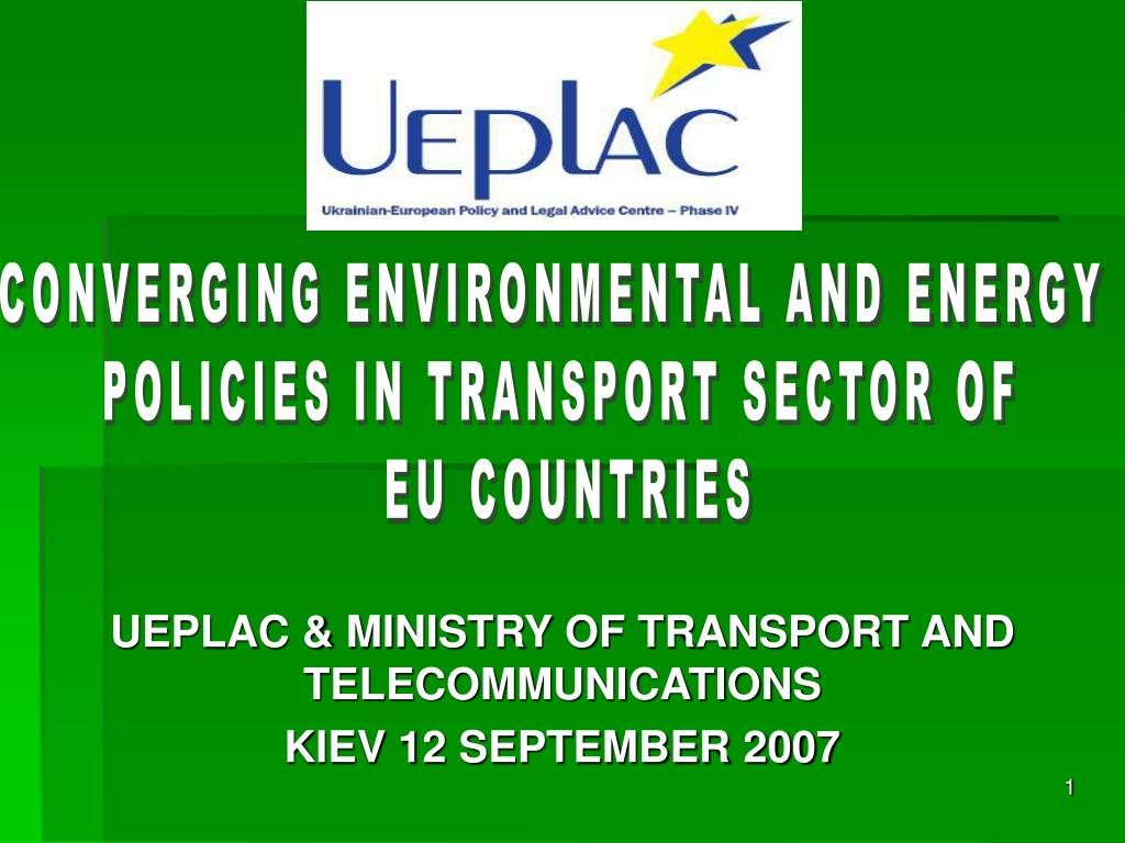ueplac ministry of transport and telecommunications kiev 12 september 2007 l.
