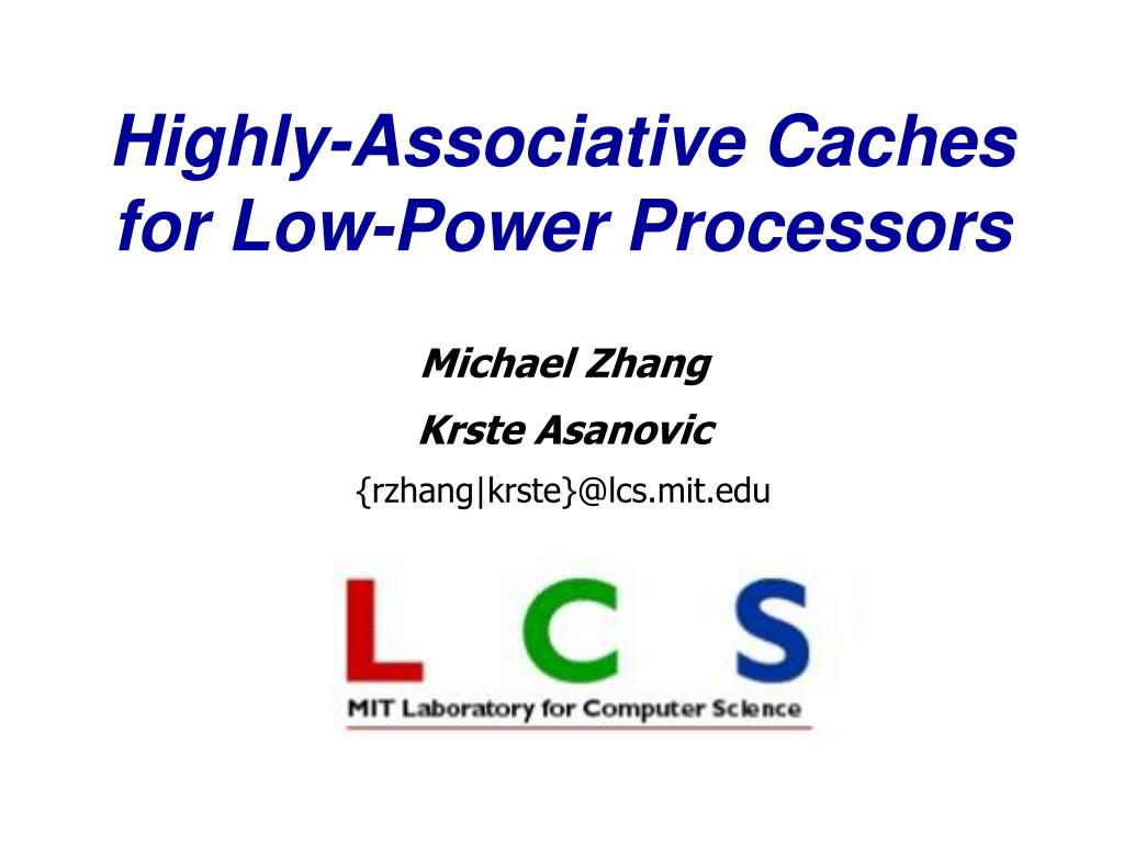highly associative caches for low power processors l.