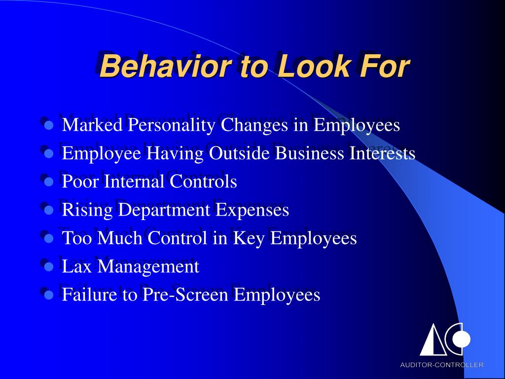 Behavior to Look For