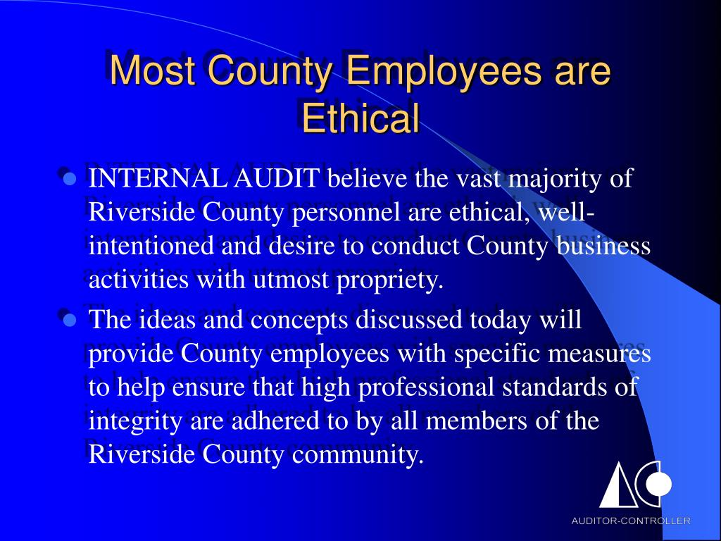 Most County Employees are Ethical