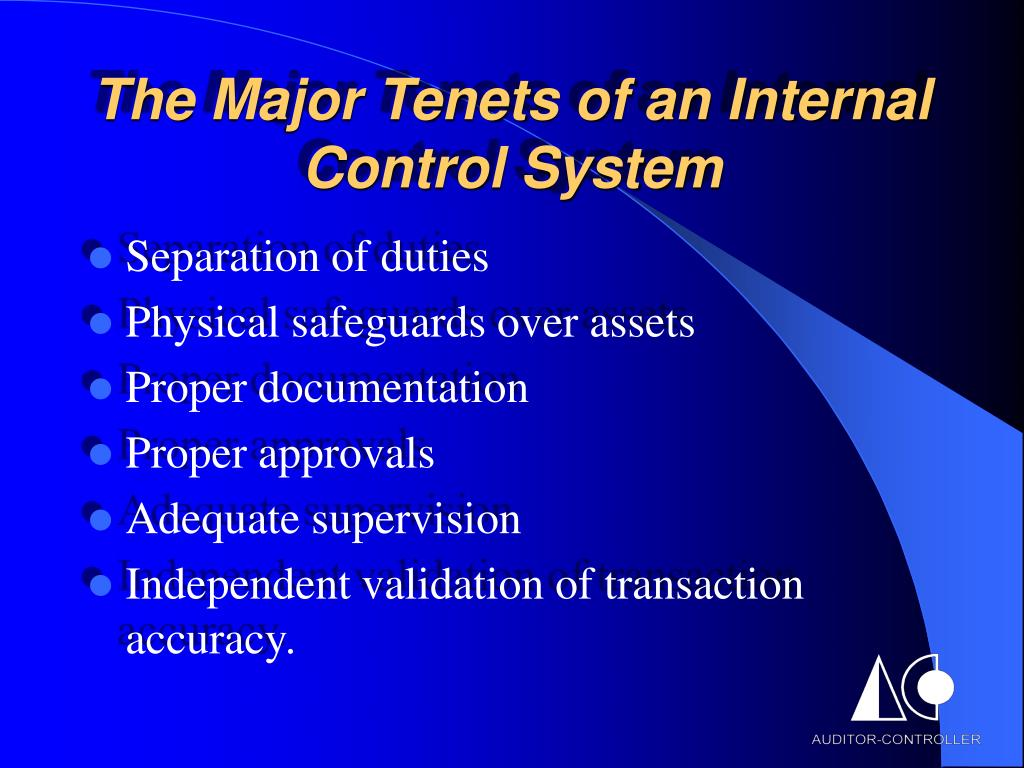 The Major Tenets of an Internal Control System