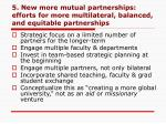 5 new more mutual partnerships efforts for more multilateral balanced and equitable partnerships