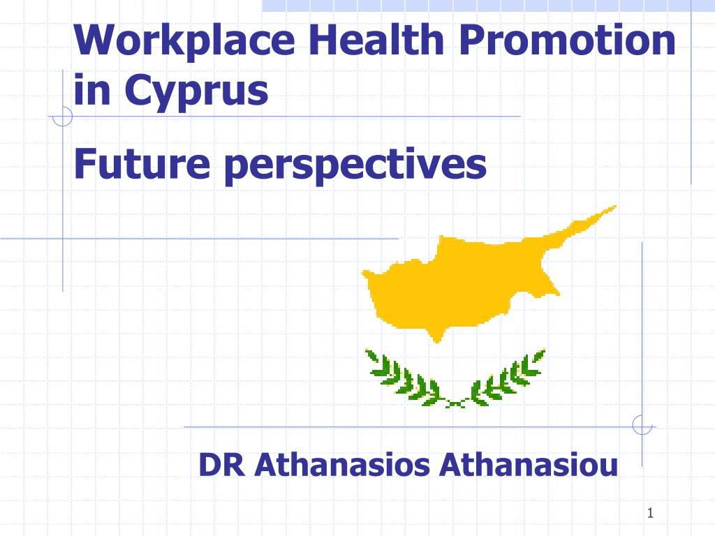 workplace health promotion in cyprus future perspectives l.
