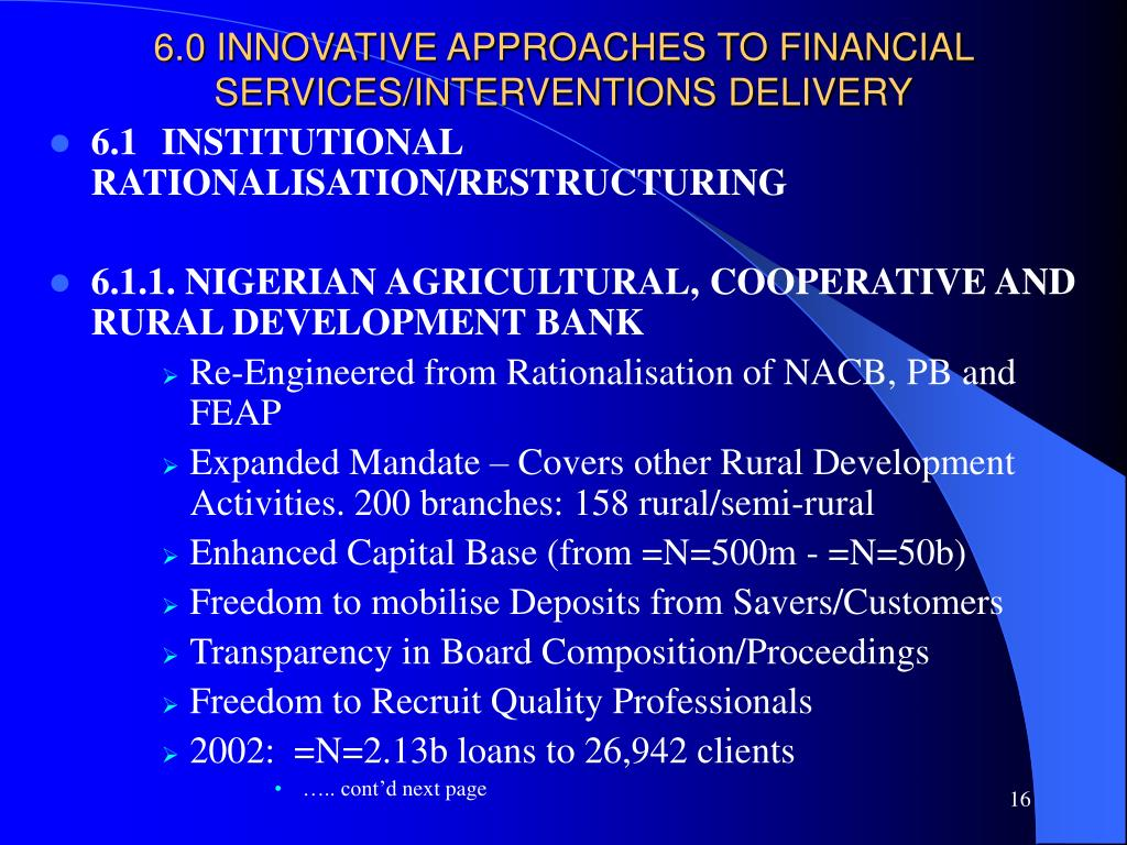 6.0 INNOVATIVE APPROACHES TO FINANCIAL SERVICES/INTERVENTIONS DELIVERY