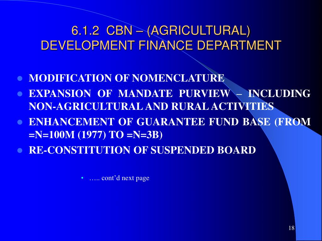 6.1.2  CBN – (AGRICULTURAL) DEVELOPMENT FINANCE DEPARTMENT