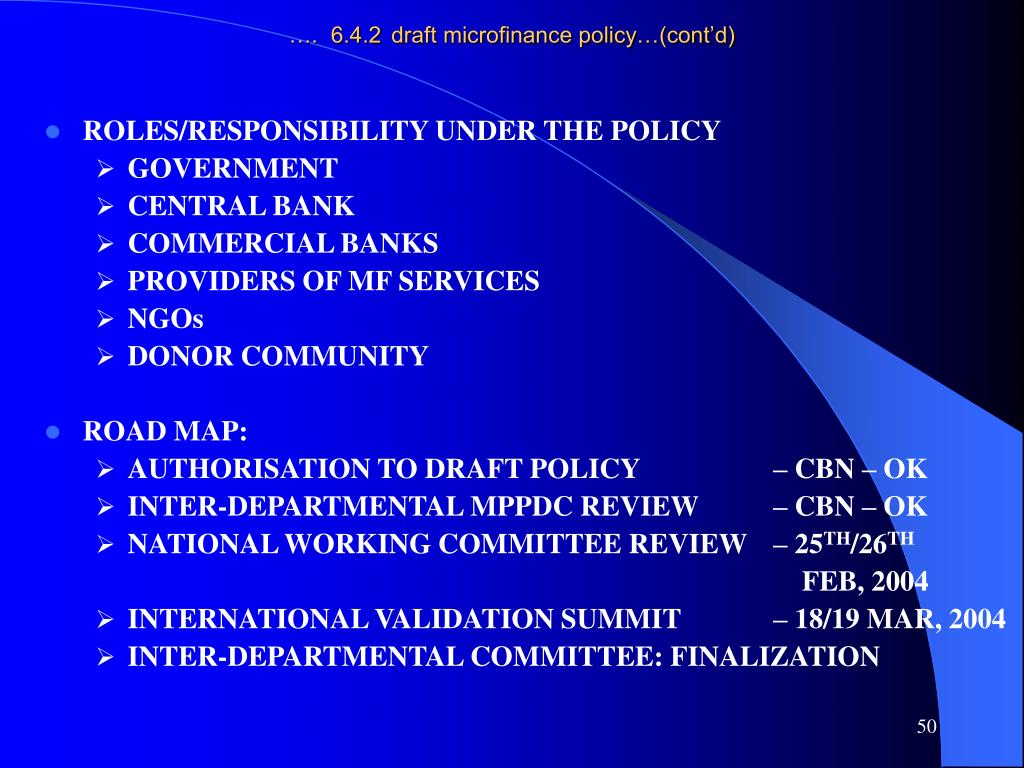 ….  6.4.2	draft microfinance policy…(cont'd)