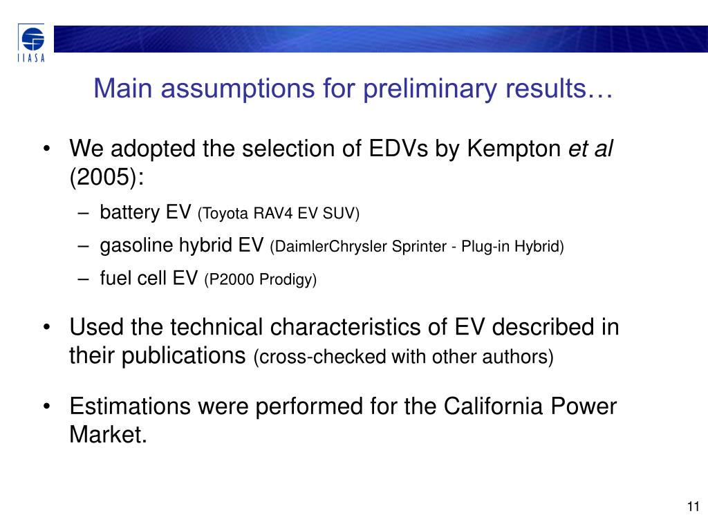 Main assumptions for preliminary results…