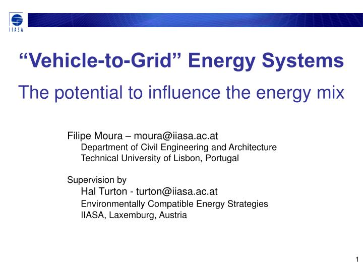 Vehicle to grid energy systems the potential to influence the energy mix