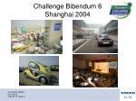 challenge bibendum 6 shanghai 2004