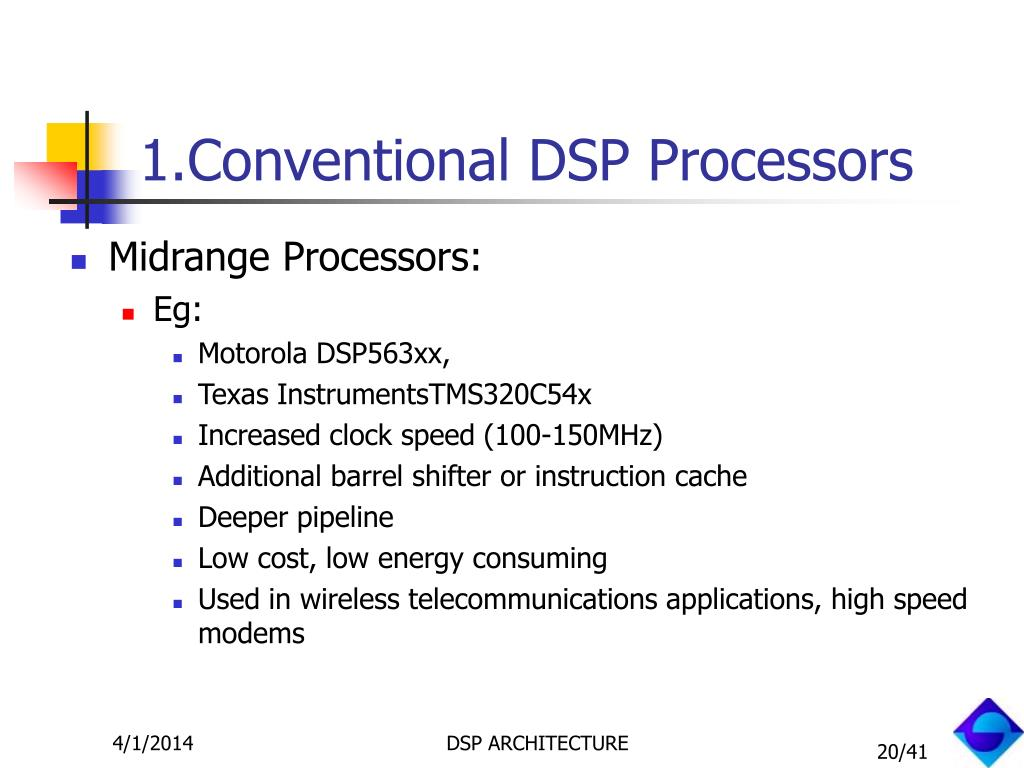 1.Conventional DSP Processors