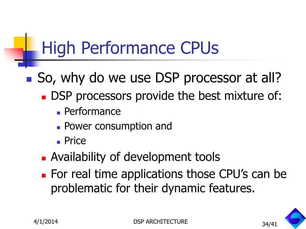 High Performance CPUs