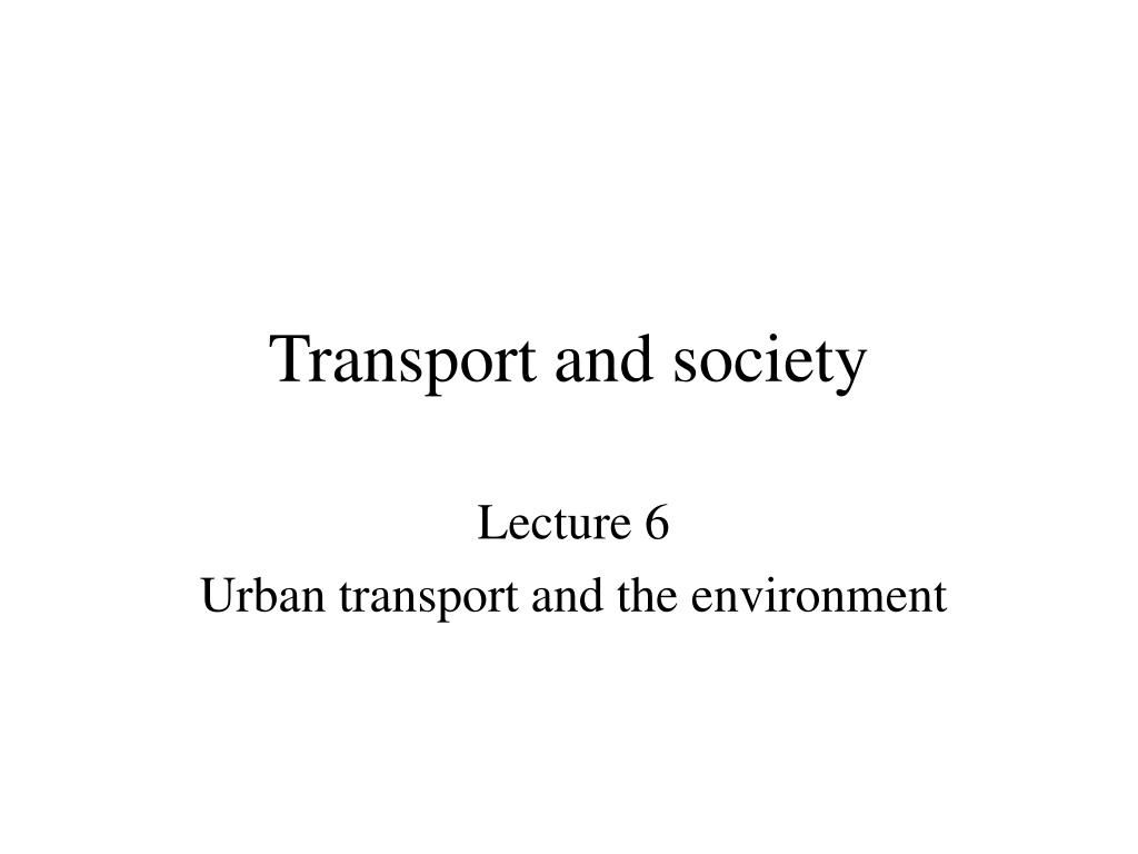 transport and society l.