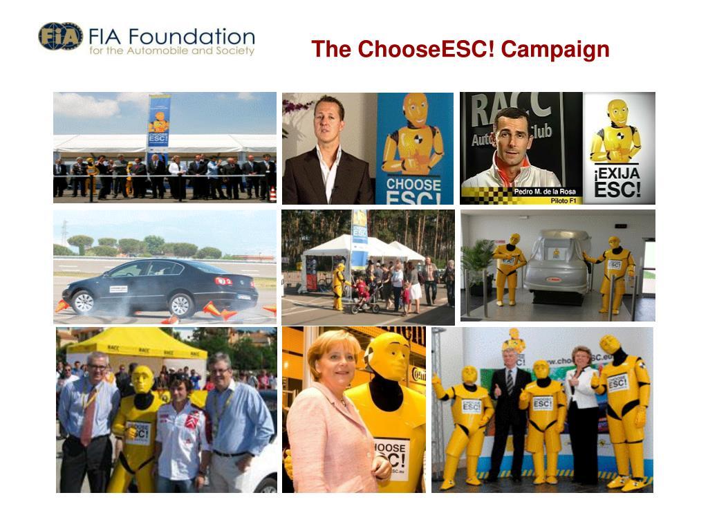The ChooseESC! Campaign