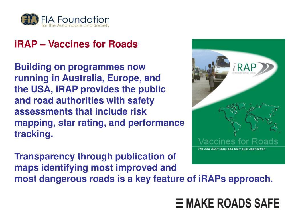 iRAP – Vaccines for Roads