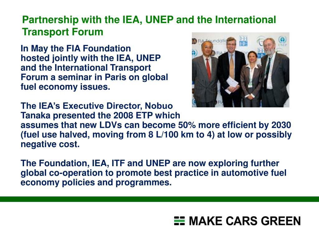 Partnership with the IEA, UNEP and the International
