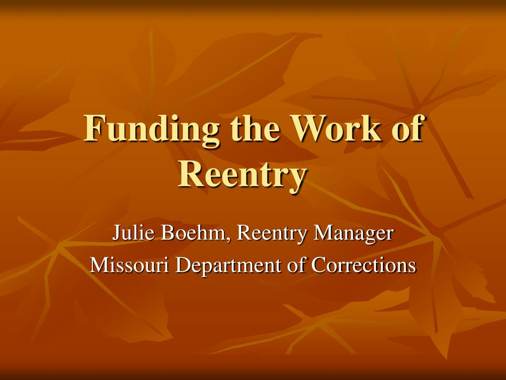 funding the work of reentry l.