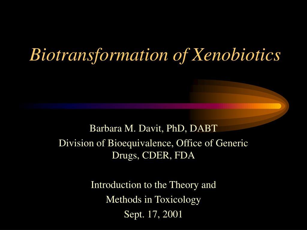 biotransformation of xenobiotics l.