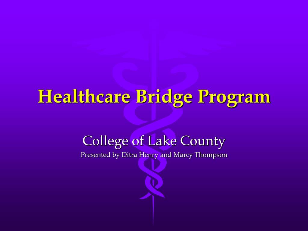 healthcare bridge program l.