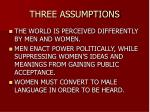 three assumptions