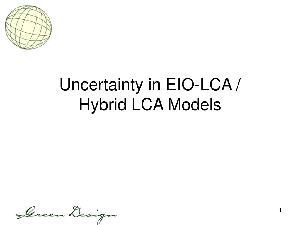 uncertainty in eio lca hybrid lca models l.