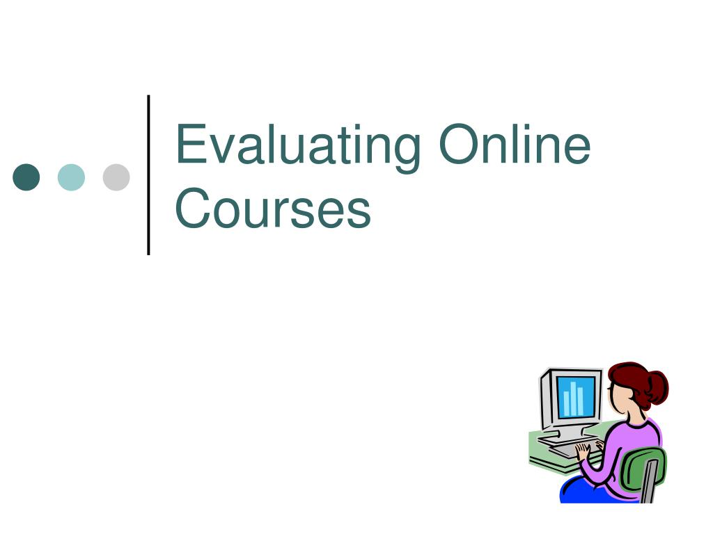 evaluating online courses l.