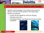 dtc has formed an alliance with deloitte