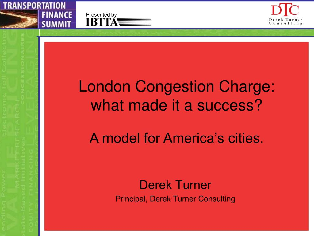 london congestion charge what made it a success a model for america s cities l.