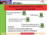 substantial advantages for london s transport can be seen