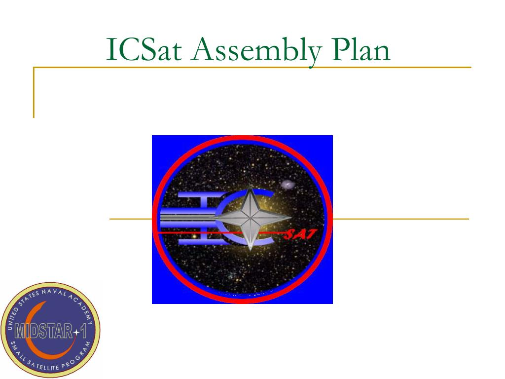 icsat assembly plan l.