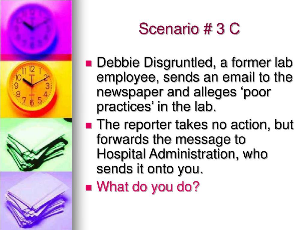 Scenario # 3 C