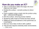 how do you make an ic