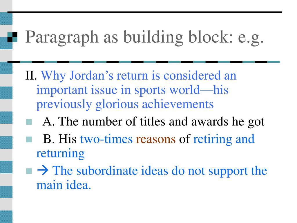 Paragraph as building block: e.g.