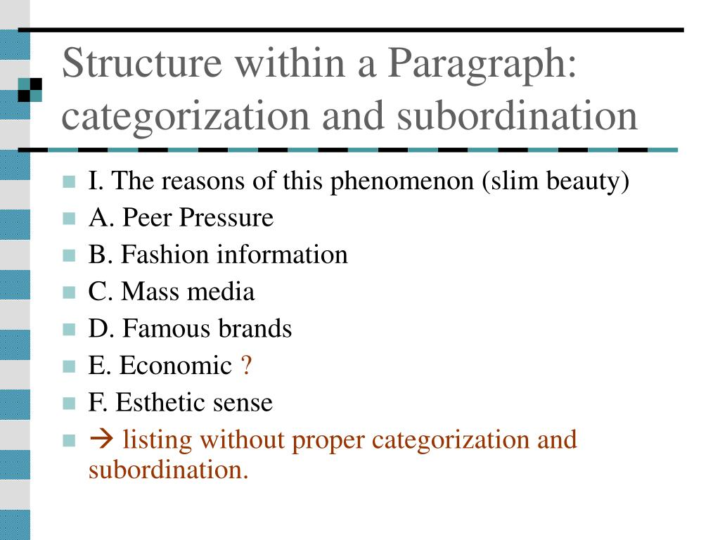 Structure within a Paragraph: categorization and subordination