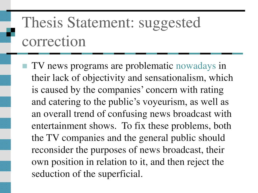 Thesis Statement: suggested correction