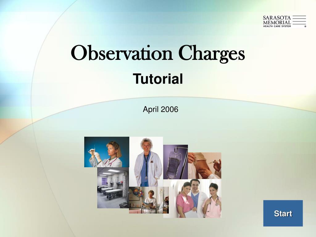 observation charges l.