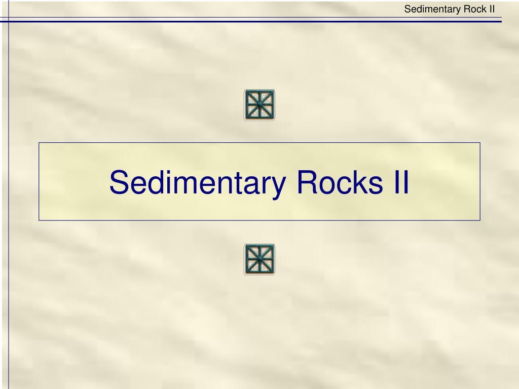sedimentary rocks ii l.