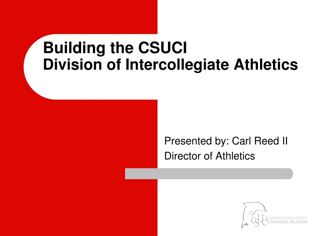 building the csuci division of intercollegiate athletics l.