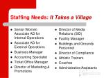 staffing needs it takes a village