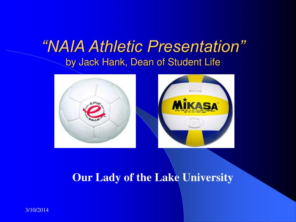 naia athletic presentation by jack hank dean of student life l.