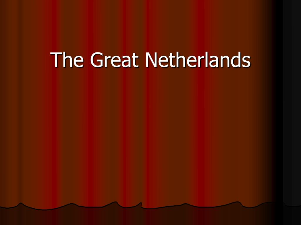the great netherlands l.
