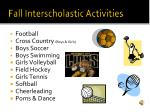 fall interscholastic activities